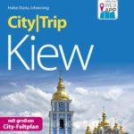 CityTrip Kiew. Johenning, Heike Maria
